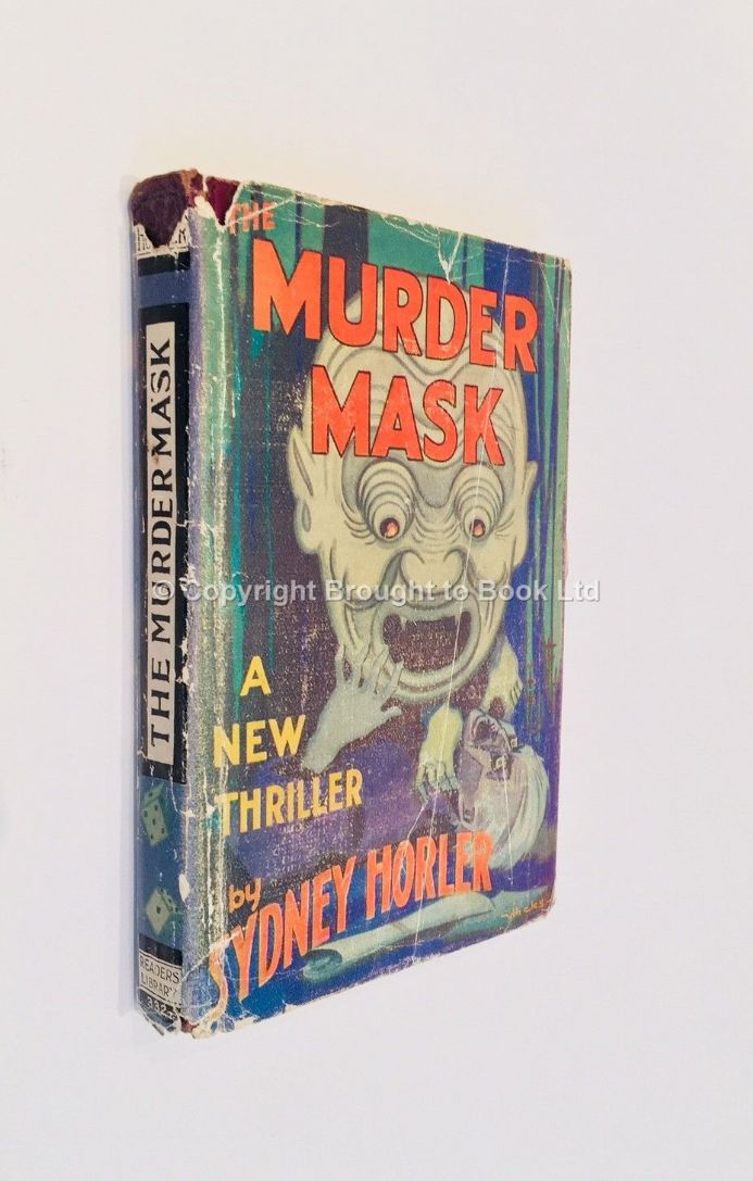 Murder Mask by Sydney Horler First Thus The Readers Library 1930